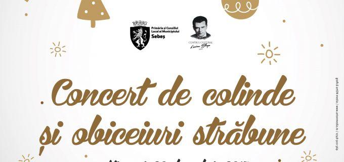Concert de colinde și obiceiuri străbune la Sebeș